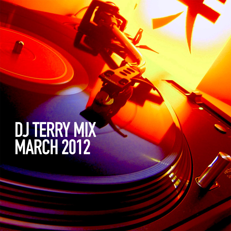 DJ-Terry-Mix-March-2012
